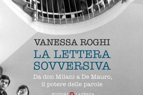 """Presentazione del volume di Vanessa Roghi """"La lettera sovversiva"""""""